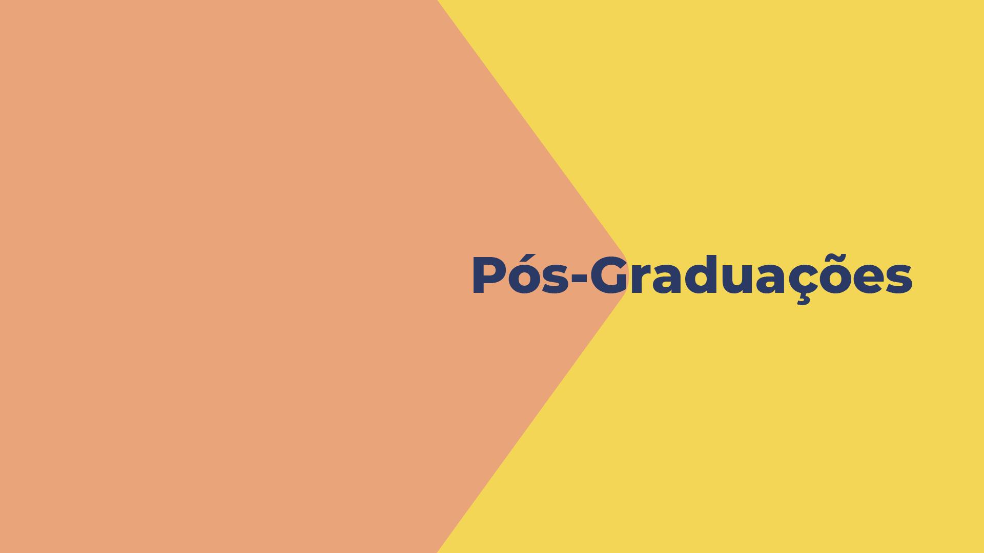 Pós-graduações