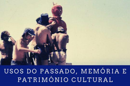 Usos do passado, memória e património cultural #6