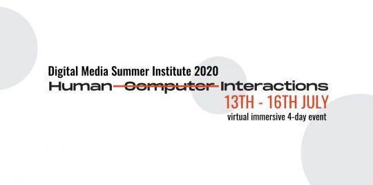 Digital Media Summer Institute 2020