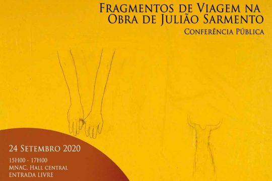 «Fragmentos da Viagem na Obra de Julião Sarmento»