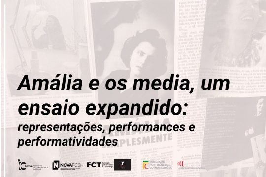 Ciclo Amália e os Média, um ensaio expandido coordenado por Cláudia Madeira