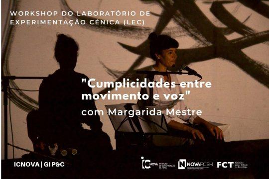 """Laboratório de Experimentação Cénica (LEC): """"Cumplicidades entre movimento e voz"""" com Margarida Mestre"""