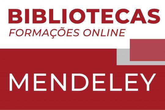 Sessão de formação online: Introdução ao Mendeley