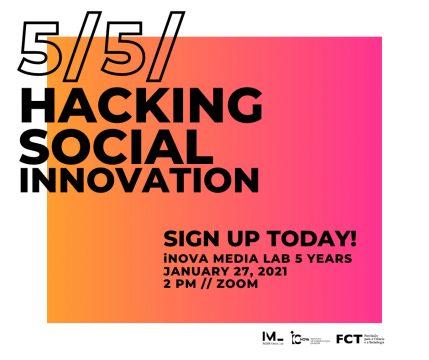 iNOVA Media Lab 5 anos: 5/5/ Hacking Social Innovation
