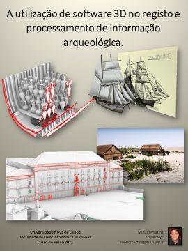 A utilização de software 3D no registo e processamento de informação arqueológica