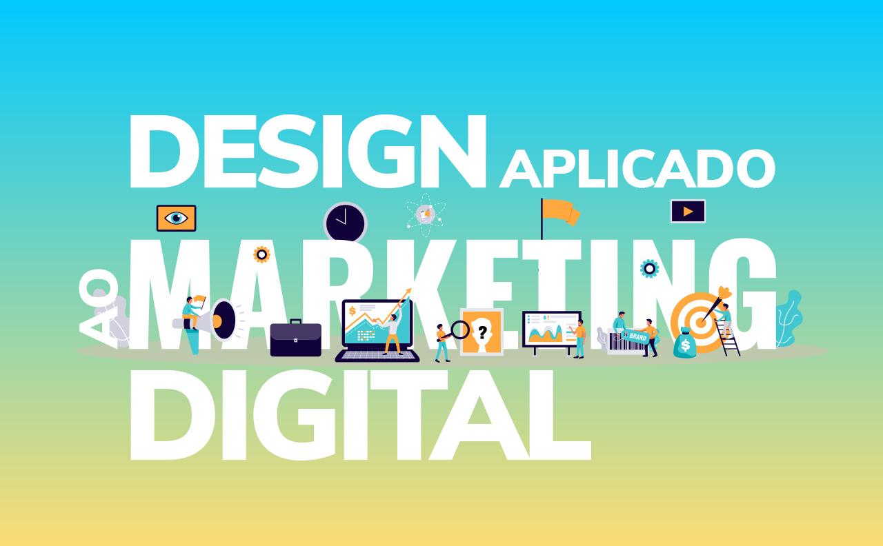 Design Aplicado ao Marketing Digital