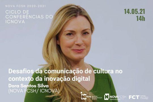 """""""Desafios da comunicação de cultura no contexto da inovação digital"""", por Dora Santos Silva"""
