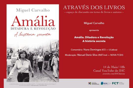 Através dos Livros: Amália – Ditadura e Revolução