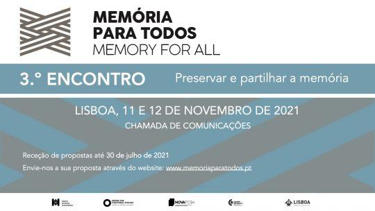 3.º Encontro Memória para Todos: Preservar e partilhar a memória