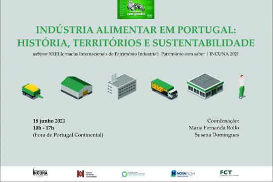 INCUNA 2021 | XXIII Jornadas Internacionais de Património Industrial: Património com sabor -  Indústria Alimentar em Portugal: História, Territórios e Sustentabilidade