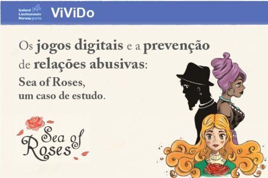 Os jogos digitais e a prevenção de relações abusivas: Sea of Roses, um caso de estudo