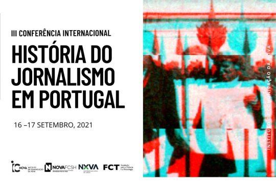 III Conferência Internacional História do Jornalismo em Portugal