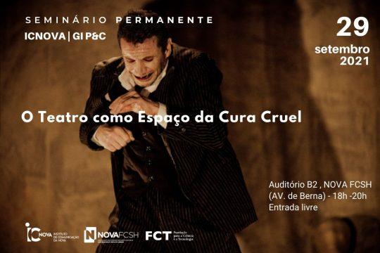 O Teatro Como Espaço da Cura Cruel